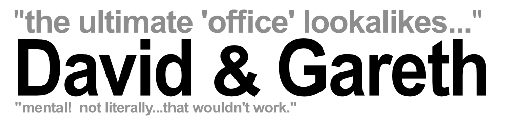 Officelookalikes David and Gareth Office Lookalikes